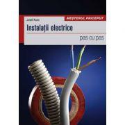 Instalatii electrice. pas cu pas - Josef Kunc