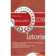 Istorie Bacalaureat 2019 - Programa de bacalaureat pentru disciplina istorie. 20 de teste pe capitole si 25 de teste finale pentru pregatirea examenul de bacalaureat - Mihaela Olteanu - Ed. Paralela 45
