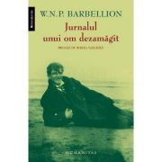 Jurnalul unui om dezamagit - W. N. P. Barbellion