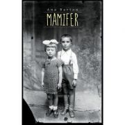 Mamifer - Ana Barton