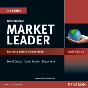 Market Leader 3rd Edition Intermediate Coursebook Audio CD (2) - David Cotton