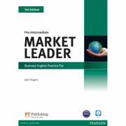 Market Leader 3rd Edition Pre-Intermediate Practice File (with Audio CD) - John Rogers