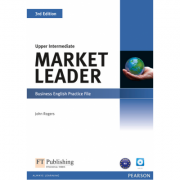 Market Leader 3rd Edition Upper Intermediate Practice File (with Audio CD) - John Rogers