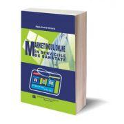 Marketingul online in serviciile de sanatate - Radu Andra-Victoria