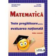 Matematica - Teste pregatitoare pentru evaluarea nationala - Gheorghe Drugan