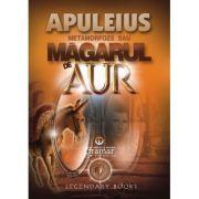 Metamorfoze sau Magarul de aur - Lucius Apuleius