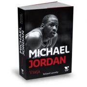 Victoria Books: Michael Jordan. Viata - Roland Lazenby