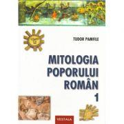 Mitologia poporului roman, Vol. I-II - Tudor Pamfile