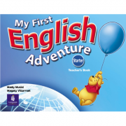 My First English Adventure Starter Teachers Book - Mady Musiol