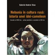 Nebunia in cultura rusa: istoria unei idei-cameleon. Secolul al XVIII-lea – prima jumatate a secolului al XIX-lea