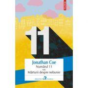 Numarul 11 sau Marturii despre nebunie - Jonathan Coe