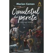 Omuletul din perete - Marian Coman
