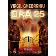 Ora 25 - Virgil Gheorghiu