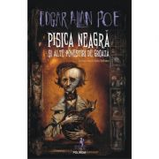 Pisica neagra si alte povestiri de groaza - Edgar Allen Poe