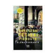 Povestea fetitei pierdute. Editie Tie-in. Tetralogia Napolitana, volumul 4 - Elena Ferrante