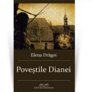 Povestile Dianei - Elena Dragoi
