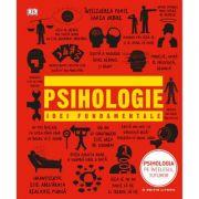 Psihologie. Idei fundamentale - DK