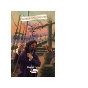 Cartea copiilor isteti - Robinson Crusoe volumul 2 - Daniel Defoe