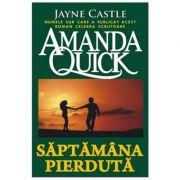 Saptamana pierduta - Amanda Quick