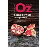 Scene de viata campestra - Amos Oz