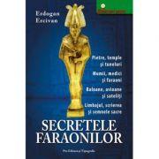 Secretele faraonilor - Erdogan Ercivan