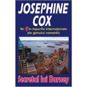 Secretul lui Barney - Josephine Cox