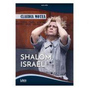 Shalom, Israel! - Claudia Motea