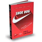Shoe Dog pentru tinerii cititori. Memoriile creatorului Nike - Phil Knight