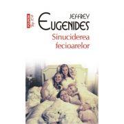 Sinuciderea fecioarelor - Jeffrey Eugenides