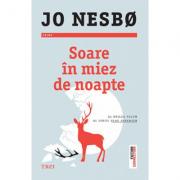 Soare în miez de noapte - Jo Nesbø