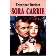 Sora Carrie - Theodore Dreiser