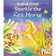 Sparkle the Sea Horse - Magical Horses