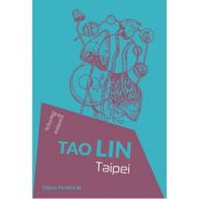 Taipei - Tao Lin