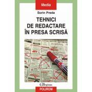 Tehnici de redactare in presa scrisa - Sorin Preda
