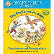 The Eagle and the Man with Town Mouse and Country Mouse - Aesop's Fables