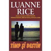 Timp si destin - Luanne Rice