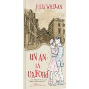 Un an la Oxford - Julia Whelan