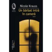 Un barbat intra in camera - Nicole Krauss