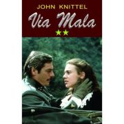 Via Mala Vol. 2 - John Knittel