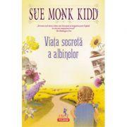Viata secreta a albinelor - Sue Monk Kidd