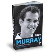 Victoria Books: Andy Murray. Campion la Wimbledon - Mark Hodgkinson