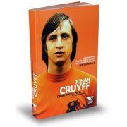 Victoria Books: Driblingul meu. Autobiografia - Johan Cruyff, Jaap de Groot