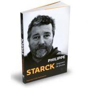 Victoria Books: Impresii de aiurea. In dialog cu Gilles Vanderpooten - Philippe Patrick Starck