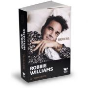 Victoria Books: Robbie Williams. Reveal - Chris Heath