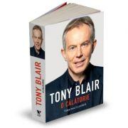 Victoria Books: Tony Blair. O calatorie - Viata mea in politica