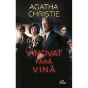 Vinovat fara vina - Agatha Christie