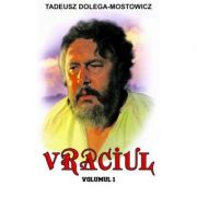 Vraciul, Volumul 1 - Tadeusz Dolega-Mostowicz