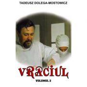 Vraciul, Volumul 2 - Tadeusz Dolega-Mostowicz