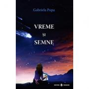 Vreme si semne - Gabriela Popa