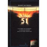 Zona 51. O istorie necenzurata a celei mai secrete baze militare americane - Annie Jacobsen
